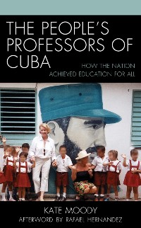 Cover The People's Professors of Cuba