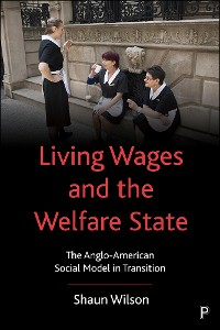 Cover Living Wages and the Welfare State