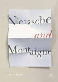 Cover Nietzsche and Montaigne