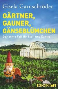 Cover Gärtner, Gauner, Gänseblümchen