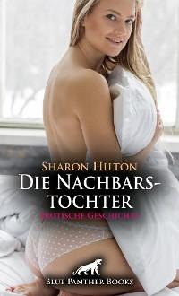 Cover Die Nachbarstochter | Erotische Geschichte