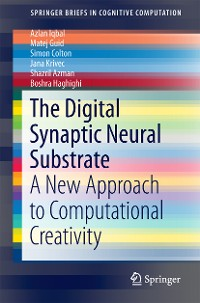 Cover The Digital Synaptic Neural Substrate