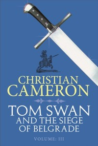 Cover Tom Swan and the Siege of Belgrade: Part Three