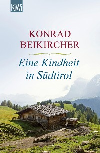 Cover Eine Kindheit in Südtirol