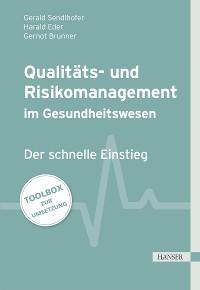 Cover Qualitäts- und Risikomanagement im Gesundheitswesen