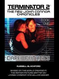 Cover TERMINATOR 2: Book 1: Dark Futures