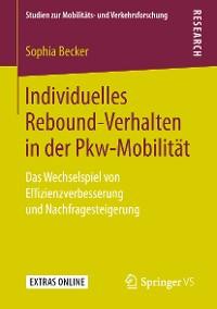 Cover Individuelles Rebound-Verhalten in der Pkw-Mobilität
