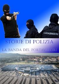 Cover Rapine: la banda del portavalori