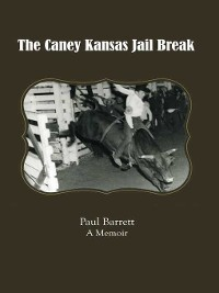 Cover The Caney Kansas Jail Break