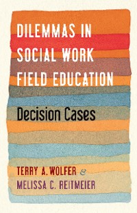 Cover Dilemmas in Social Work Field Education