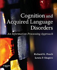 Cover Cognition and Acquired Language Disorders - E-Book