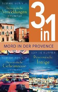Cover Drei Fälle für Pierre Durand: Provenzalische Verwicklungen / Provenzalische Geheimnisse / Provenzalische Intrige (3in1-Bundle)