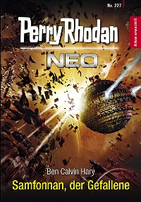 Cover Perry Rhodan Neo 227: Samfonnan, der Gefallene