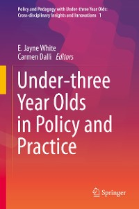 Cover Under-three Year Olds in Policy and Practice