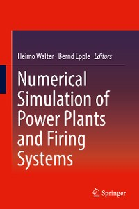 Cover Numerical Simulation of Power Plants and Firing Systems