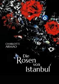 Cover Die Rosen von Istanbul