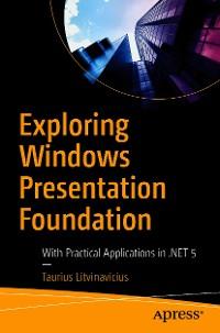 Cover Exploring Windows Presentation Foundation