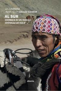 Cover Al Sur. Cronaca di un viaggio