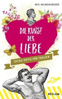 Cover Die Kunst der Liebe: Ovids Tipps für Frauen / Ovids Tipps für Männer