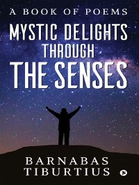 Cover Mystic Delights through the Senses