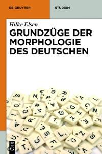 Cover Grundzüge der Morphologie des Deutschen