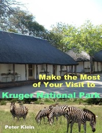 Cover Make the Most of Your Visit to Kruger National Park