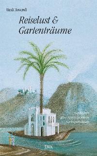 Cover Reiselust und Gartenträume
