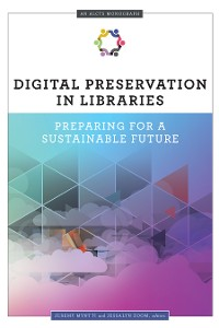 Cover Digital Preservation in Libraries