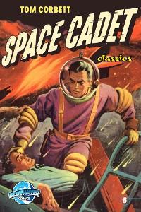 Cover Tom Corbett: Space Cadet: Classic Edition #5