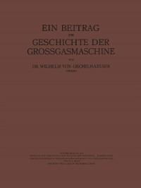 Cover Ein Beitrag zur Geschichte der Grossgasmaschine