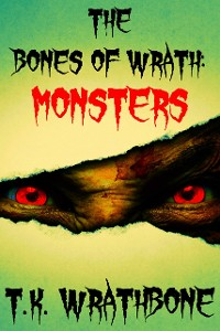 Cover The Bones of Wrath: Monsters