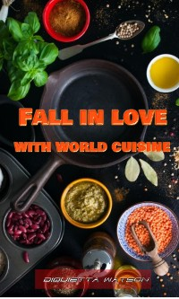 Cover Fall in love with world cuisine