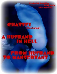 Cover Chattel (Illustrated) - A Husband In Hell - From Husband to Manservant