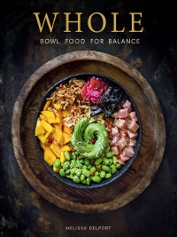 Cover WHOLE – Bowl Food for Balance