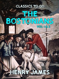 Cover The Bostonians, Volume 1-2