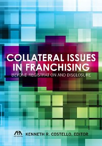 Cover Collateral Issues in Franchising
