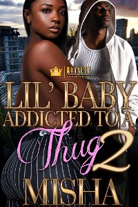 Cover Lil' Baby Addicted To A Thug 2