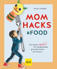 Cover Mom Hacks - Food