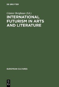 Cover International Futurism in Arts and Literature