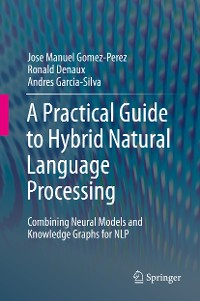 Cover A Practical Guide to Hybrid Natural Language Processing