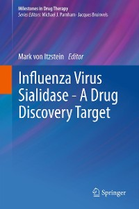 Cover Influenza Virus Sialidase - A Drug Discovery Target