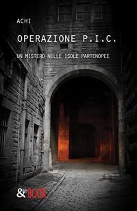 Cover Operazione P.I.C. Un mistero nelle Isole Partenopee