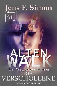 Cover Die Verschollene (ALienWalk 31)