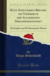 Cover Hugo Schuchardt-Brevier, ein Vademekum der Allgemeinen Sprachwissenschaft