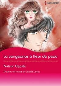 Cover La vengeance a fleur de peau