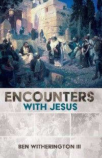 Cover Encounters with Jesus