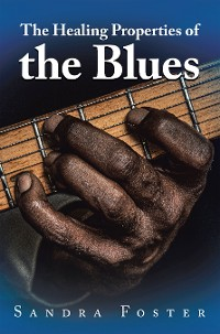 Cover The Healing Properties of the Blues