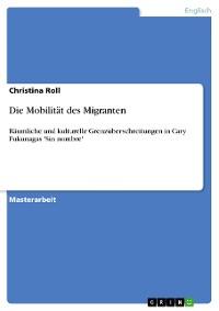Cover Die Mobilität des Migranten