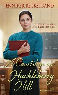 Cover A Courtship on Huckleberry Hill