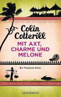 Cover Mit Axt, Charme und Melone - Jimm Juree 3